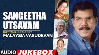 Sangeetha Utsavam - Best Tamil Duets from Malaysia Vasudevan | Tamil Old Hit Songs | Tamil Songs