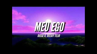 Deedz B & Deejay Telio   Meu Ego (Video Oficial) & Techno House