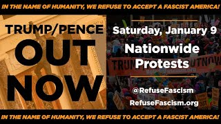 Andy Zee, Cornel West, Lilly Wachowski & many more: NATIONWIDE PROTEST Sat 1/9 Trump/Pence Out Now!