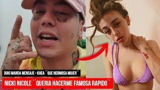 Nicki Nicole ´´solo Queria Hacerme FAMOSA Rapido´´ Duki Manda MENSAJE Y Mas