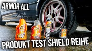 ArmorALL - Produkt Shield Reihe Testen