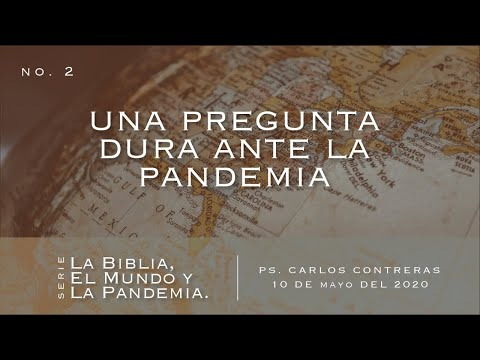 Una Pregunta Dura ante la Pandemia