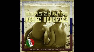 Boris Zhivago - Magic Memories. Extended Vocal Romantic Mix. 2020