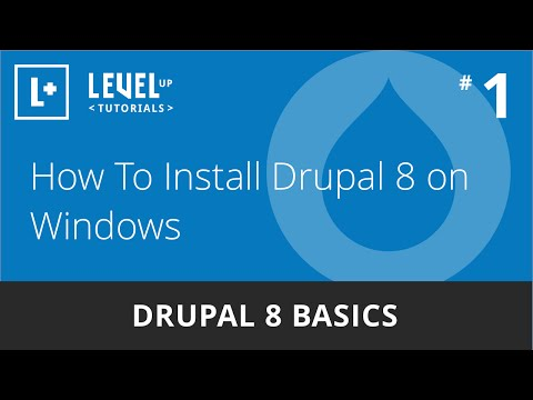 Drupal 8 Basics #1 - How To Install Drupal 8 on Windows