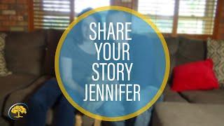 Share Your Story Jennifer