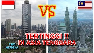 TOP 5 Gedung Tertinggi di Asia Tenggara !!