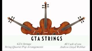 All I ask of you - Andrew Lloyd Webber - String Quartet COVER