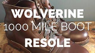 Wolverine 1000 Mile Boot Resole