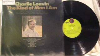 "Charlie Louvin ""The Kind Of Man I Am"""