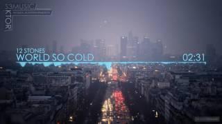 12 Stones – World So Cold