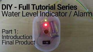 DIY  Water Level Alarm Final Prototype Step 1