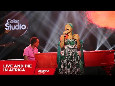 Chidinma: Live and Die in Africa (Cover) - Coke Studio Africa