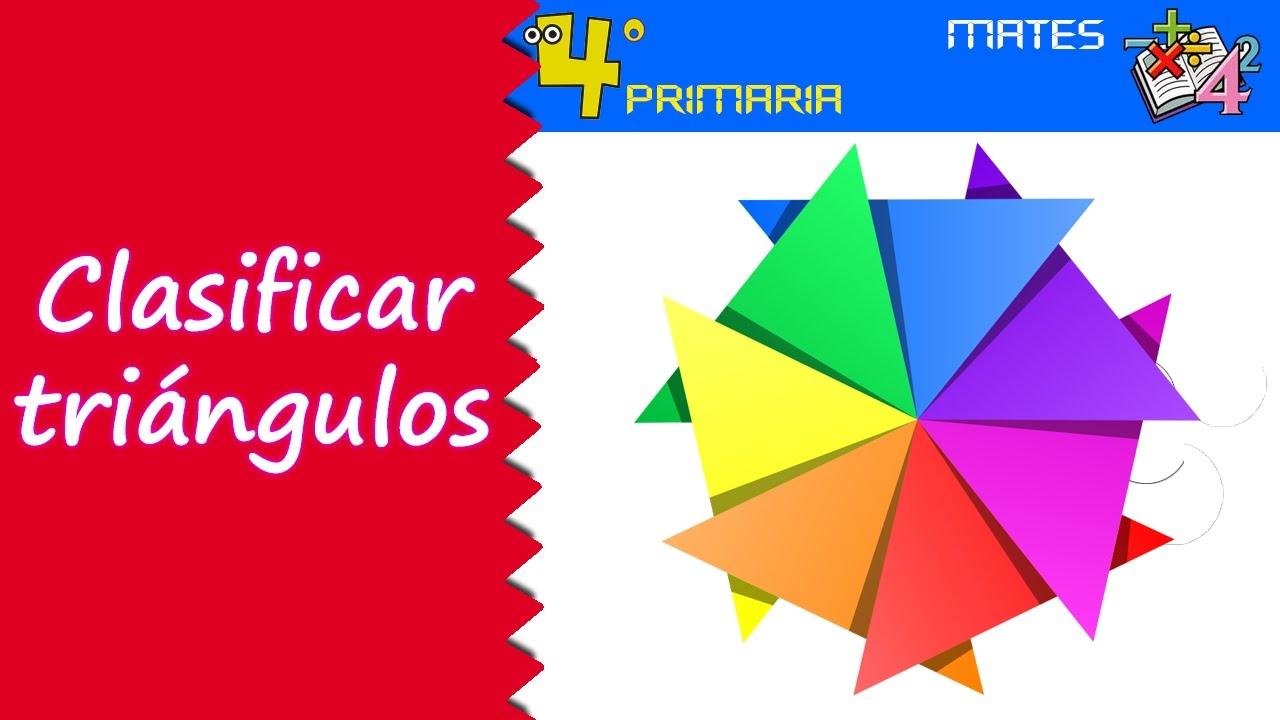Matemáticas. 4º Primaria. Tema 5. Clasificación de los triángulos