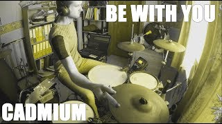 """""""Cadmium - Be With You (feat. Grant Dawson)"""" [NCS] Drum Cover/Remix"""