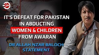 Dr Allah Nazar Statment Against The Kidnapping Of Women And Children