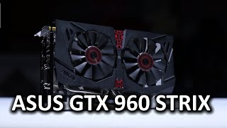 ASUS GeForce GTX 960 STRIX סקירה