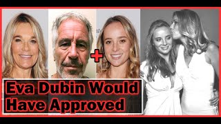 Eva Dubin: Jeffrey Epstein Wanted To Marry Her Teen Daughter Englis