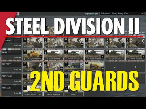 2ND GUARDS TANK CORPS! Steel Division 2 Battlegroup BETA Preview #1