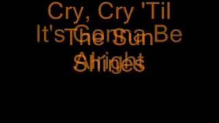 Cry Cry ('Till the Sun Shines) By Martina McBride (Lyrics)