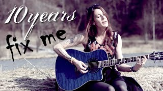 10 Years - Fix Me (cover by Sandra Szabo)