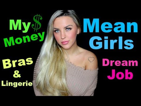 Mean Girls, Money, Bras & More!