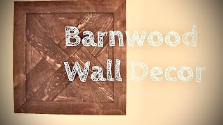DIY Barnwood Wall Decor!