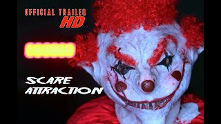 Scare Attraction OUT NOW