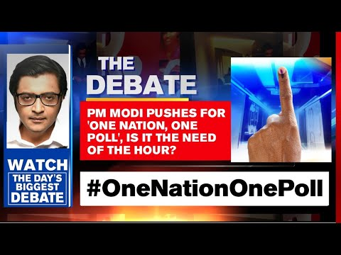 PM Modi Pushes For 'One Nation, One Poll', Is It The Need Of The Hour?  | Arnab Goswami Debates
