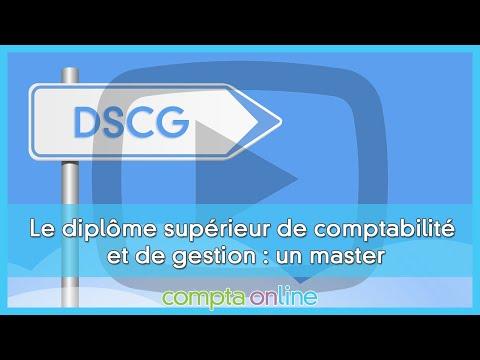 Le DSCG ou diplôme supérieur de comptabilité et de gestion