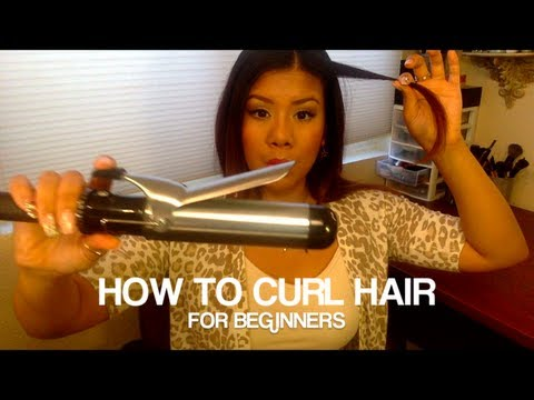 How to: Curl Hair for beginners