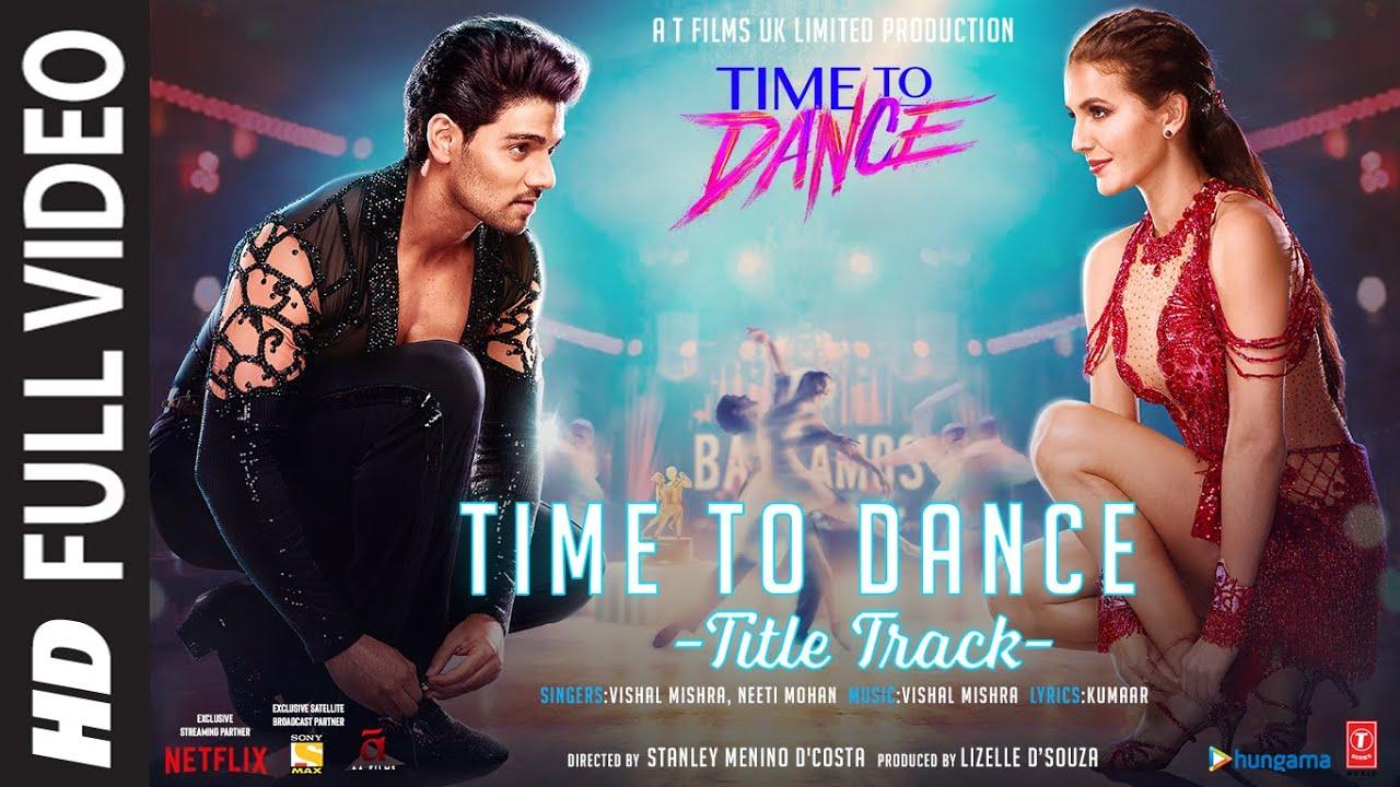 Time To Dance - Title Track (Full Song) Vishal Mishra   Neeti Mohan   Sooraj, Isabelle  Vishal Mishra & Neeti Mohan Lyrics