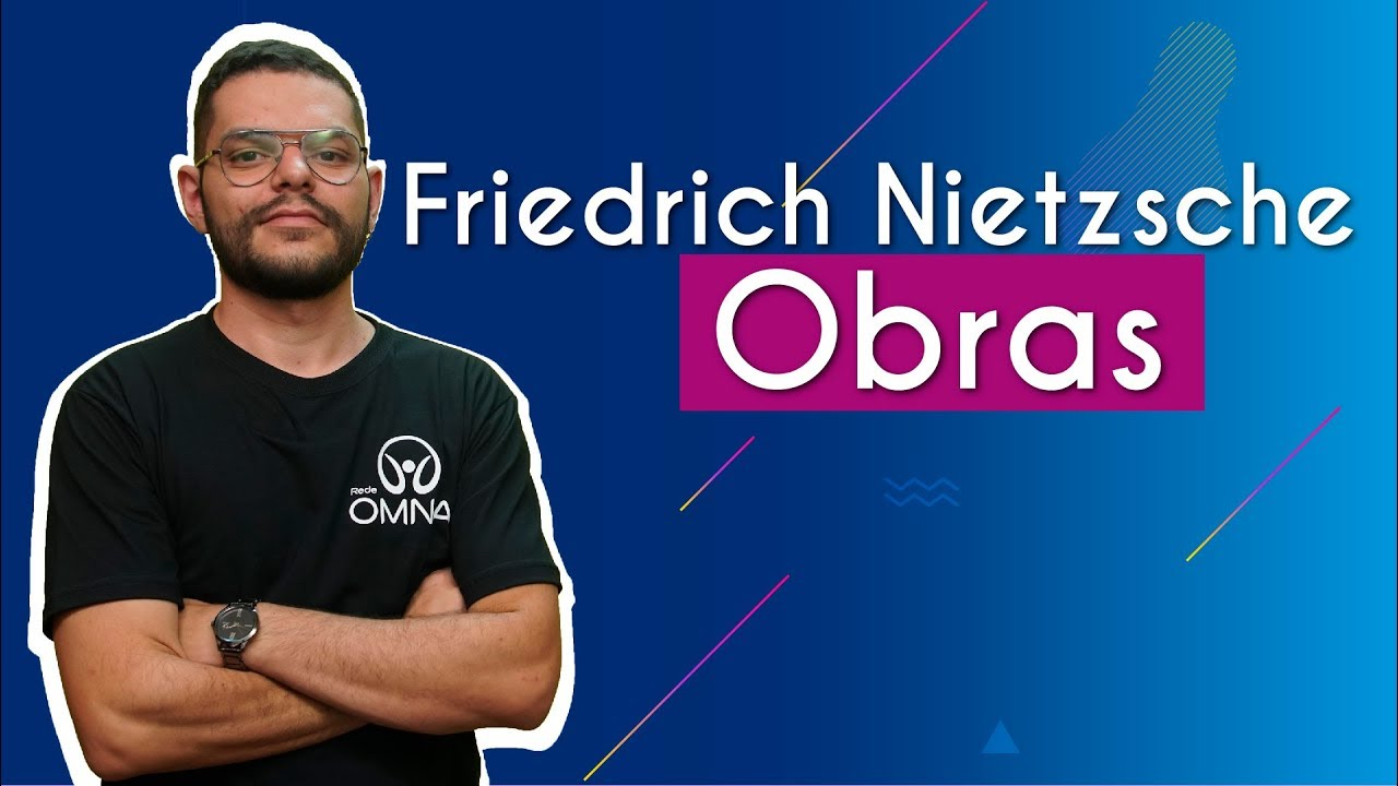 Friedrich Nietzsche: Obras