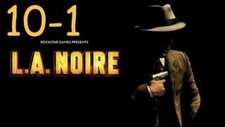 Прохождение L.A. Noire - Дело #10 Часть 1