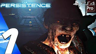 The Persistence VR - Gameplay Walkthrough Part 1 - Prologue (Full Game) PS4 PRO