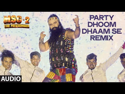 Party Dhoom Dhaam Se - Remix