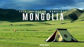 CAŁA PRAWDA O MONGOLII