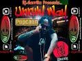 "Popcaan 2018 ""Unruly Way Mixtape"" by @DjGarrikz 