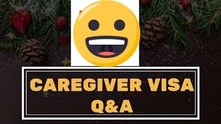 CAREGIVER VISA CANADA QUESTIONS AND ANSWERS