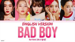 Red Velvet (레드벨벳)   'Bad Boy (English Version)' LYRICS [ENG COLOR CODED] 가사