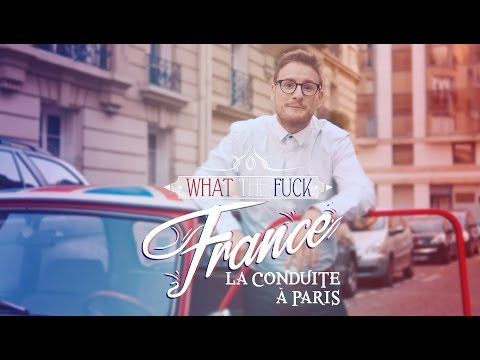Frantíci, co to řízení? - What The Fuck France