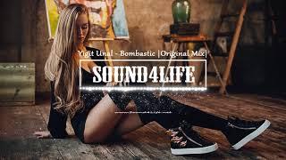 Yigit Unal - Bombastic (Original Mix) #Sound4Life