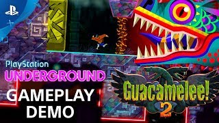 Guacamelee 2 - Gameplay Demo | PS Underground