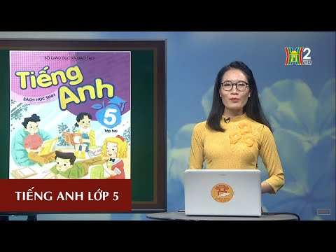 MÔN TIẾNG ANH - LỚP 5 | UNIT 14: WHAT HAPPENED IN THE STORY? - LESSON 1 | 20H30 NGÀY 09.04.2020 (HANOITV)