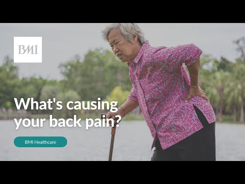 What's causing your back pain? Spinal specialist explains   BMI Healthcare