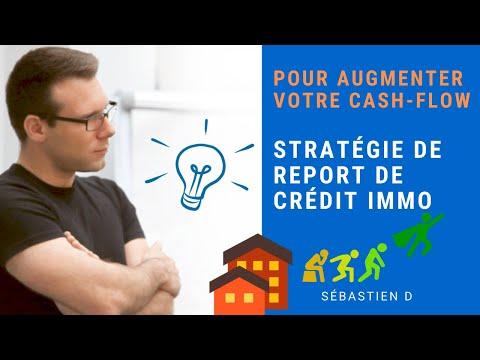 Stratégie de report de Crédit Immobilier