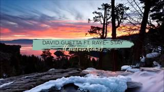 David Guetta ft RAYE - Stay (CenTrino Remix)