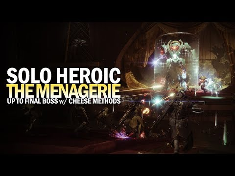 Solo Heroic Menagerie - Up To Final Boss (Cheese Method) [Destiny 2]
