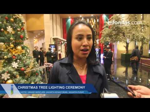 Christmas Tree Lighting Ceremony Hotel Grand Mercure Jakarta Kemayoran