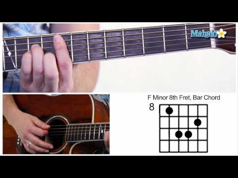 How to Play an F Minor (Fm) Bar Chord on Guitar (8th Fret)