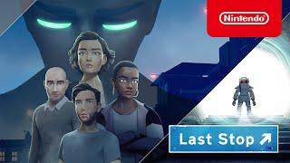 Nintendo Last Stop - Announcement Trailer - Nintendo Switch anuncio